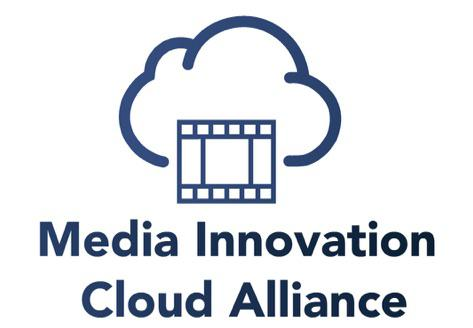 The Media Innovation Cloud Alliance