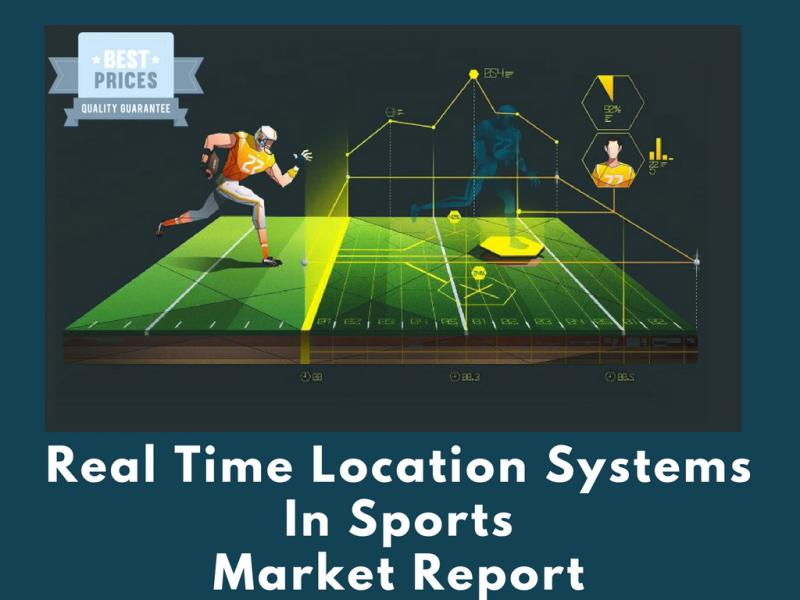 In Depth Study about Real Time Location Systems in Sports (RTLS)