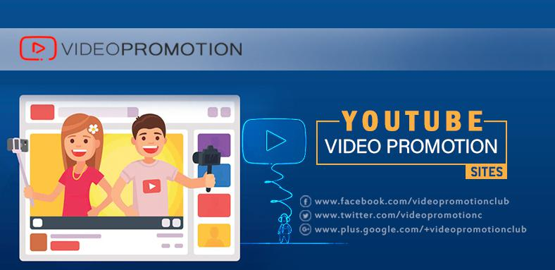 Buy Services From Authentic Youtube Video Promotion Sites