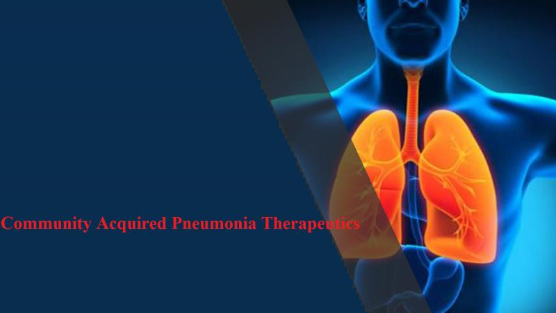 Community Acquired Pneumonia Therapeutics- Pipeline Analysis