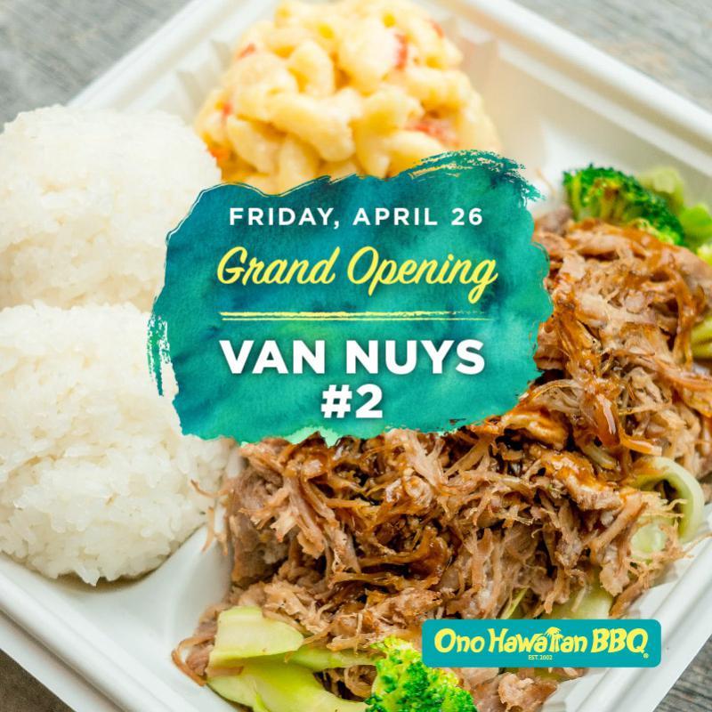 Ono Hawaiian BBQ Van Nuys 2 Grand Opening