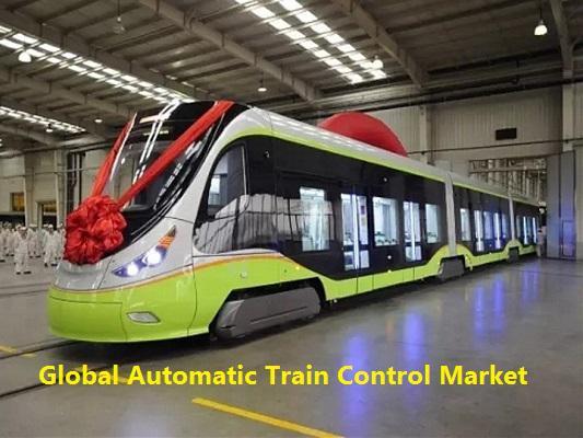 Global Automatic Train Control Market
