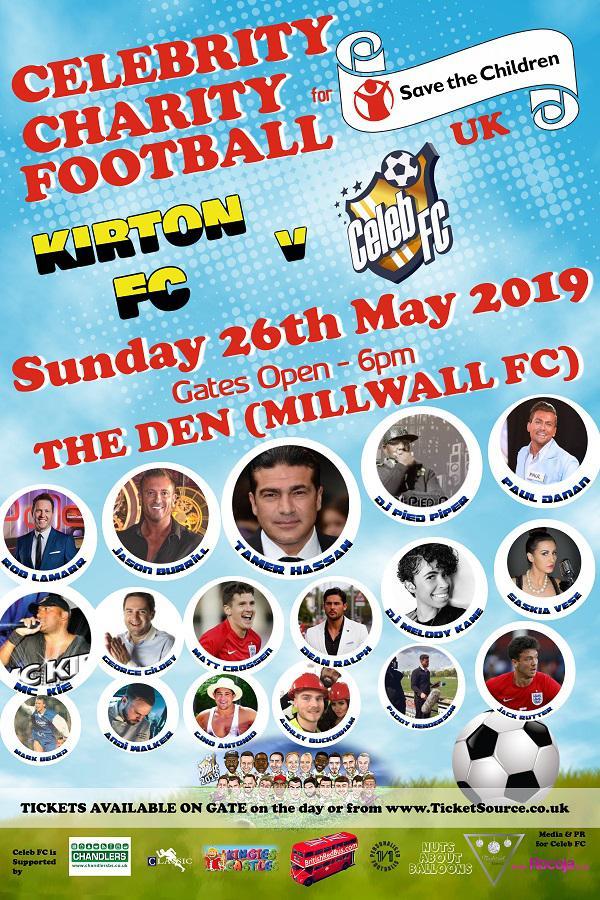 Celeb FC v Kirton FC - Millwall, Charity Football, 6pm May 26th