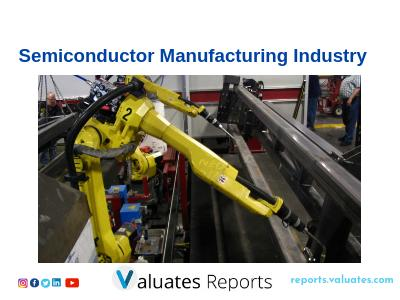 Taiwanese Semiconductor Manufacturing Industry by Valuates