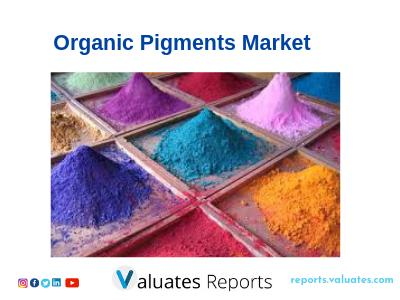 Pigments Organic Market Analysis, Industry Overview &
