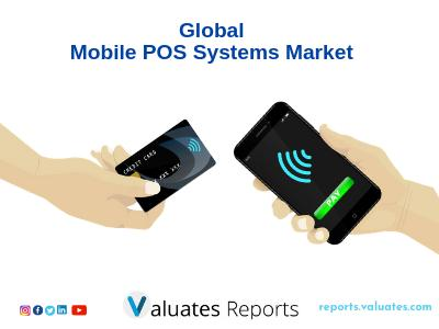 Global Mobile POS Systems Market Valued at 170 Million US$ in 2018