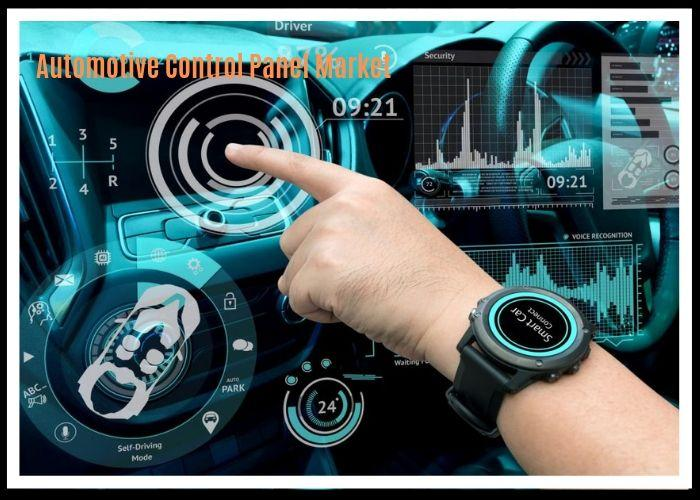 Global Automotive Control Panel Market