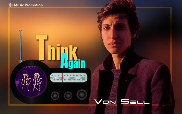 'Think Again' by Von Sell