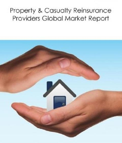 Property And Casualty Reinsurance Providers Market