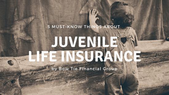 Juvenile Life Insurance
