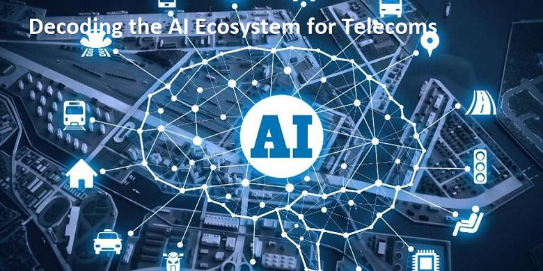 Decoding the AI Ecosystem for Telecoms