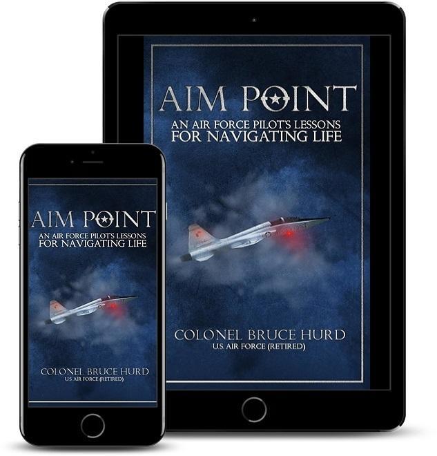 Author Bruce Hurd Releases Military Memoir - Aim Point: An Air