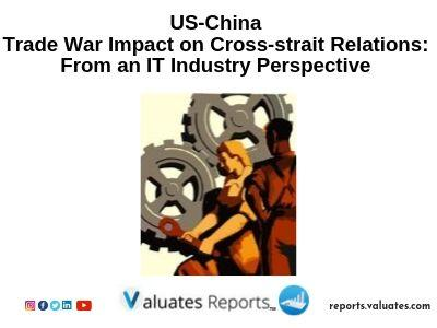 US-China Trade War Impact on Cross-strait Relations: From an IT