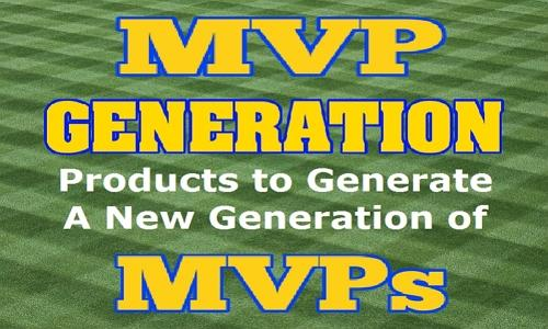 Equipment To Generate A New Generation Of MVPs