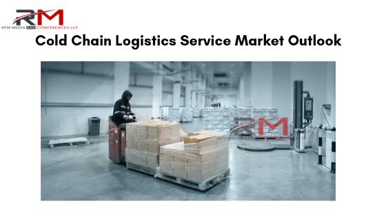 Cold Chain Logistics Service Market  Outlook