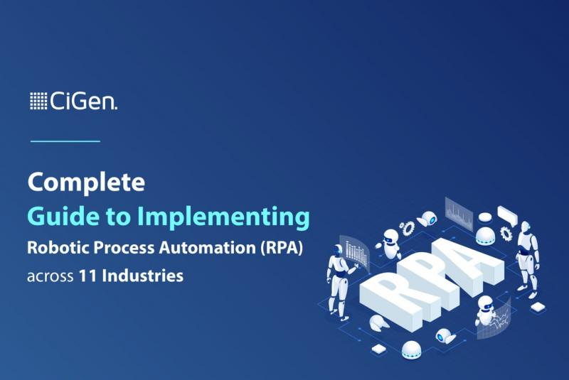 CiGen Releases Free eBook: Complete Guide to Implementing RPA across 11 Industries