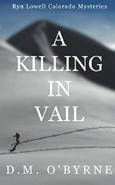 A Killing in Vail