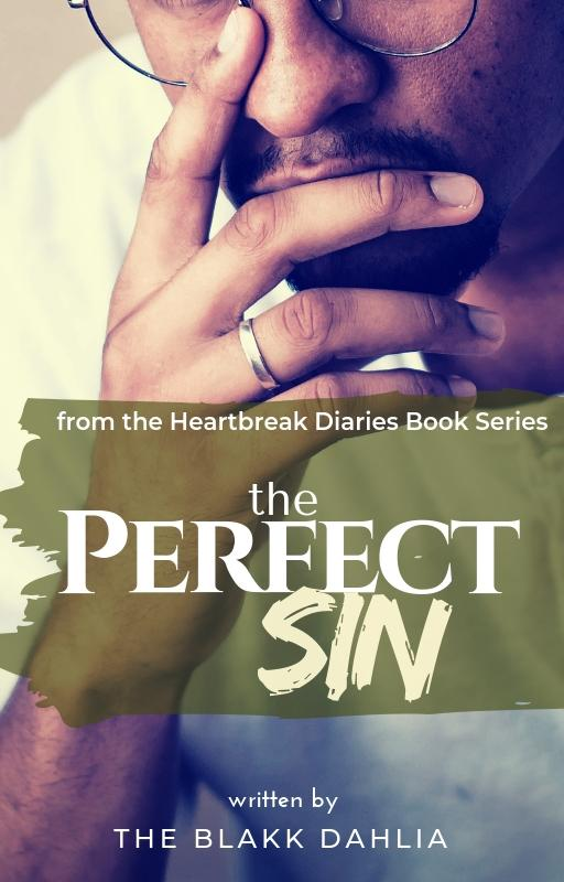 Book Cover, The Perfect Sin by The Blakk Dahlia