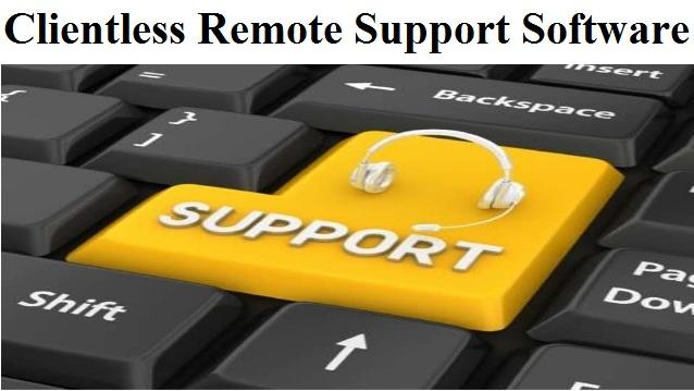 Clientless Remote Support Software Market
