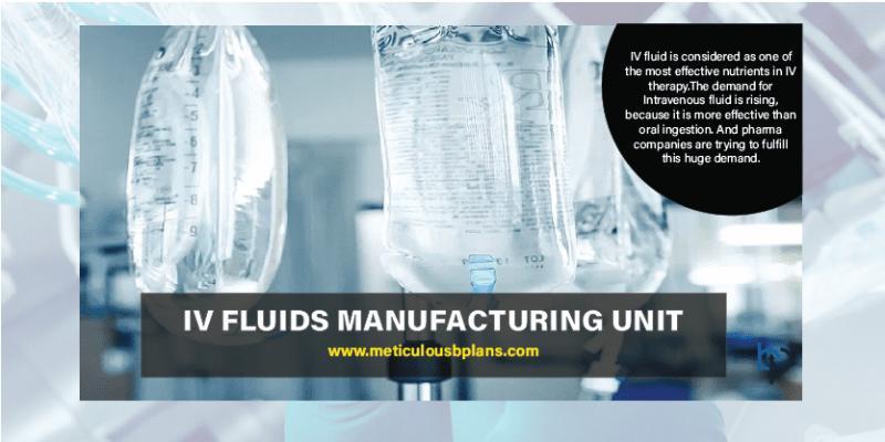 IV Fluids Manufacturing Unit