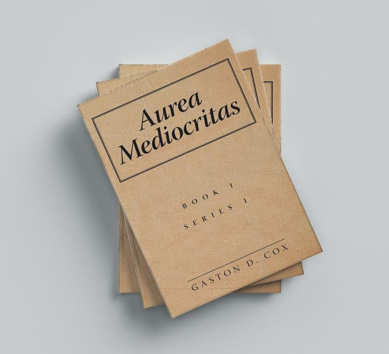 Aurea Mediocritas: A Book of Short Stories