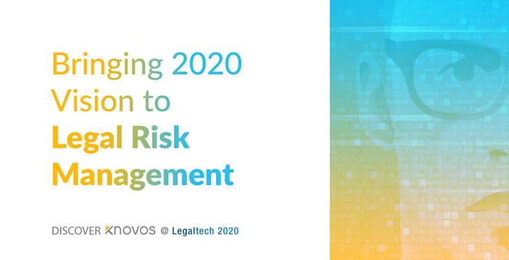 Knovos to Demonstrate Its 2020 Vision for Legal Risk Management