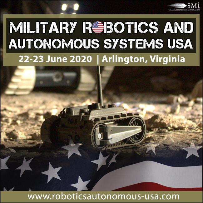 Military Robotics and Autonomous Systems USA 2020 Conference