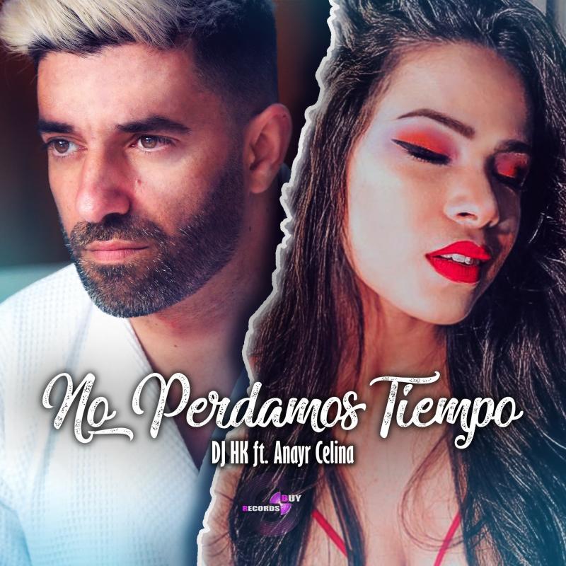 ANAYR CELINA releases NO PERDAMOS TIEMPO - her second studio