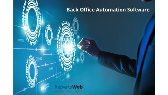 Back Office Automation Software Market