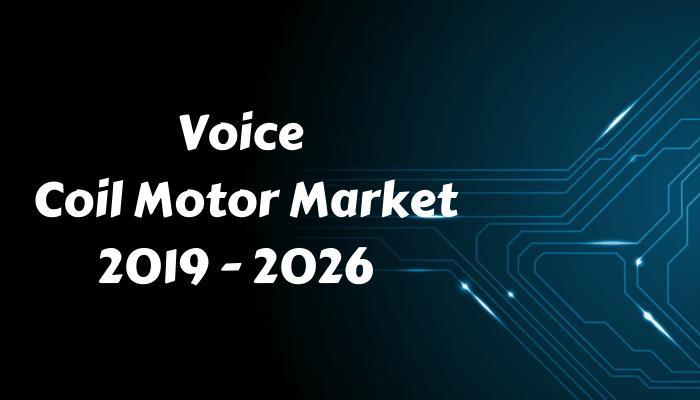 Voice Coil Motor Market