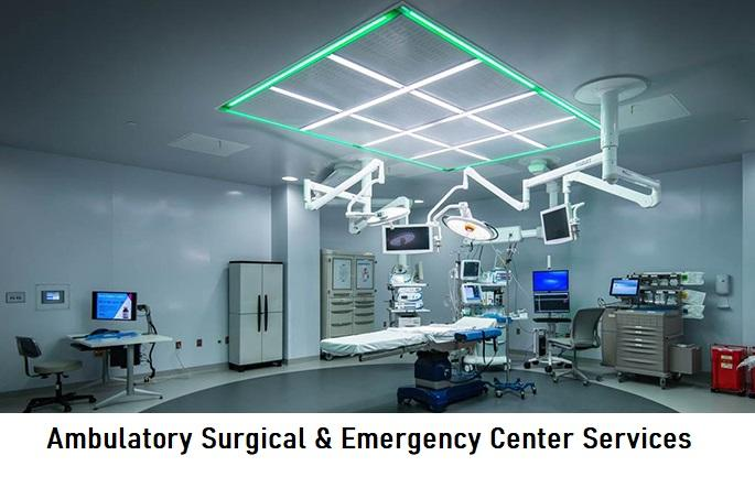 Ambulatory Surgical & Emergency Center Services