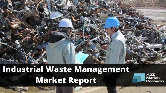 Industrial Waste Management Market Booming Worldwide to Show