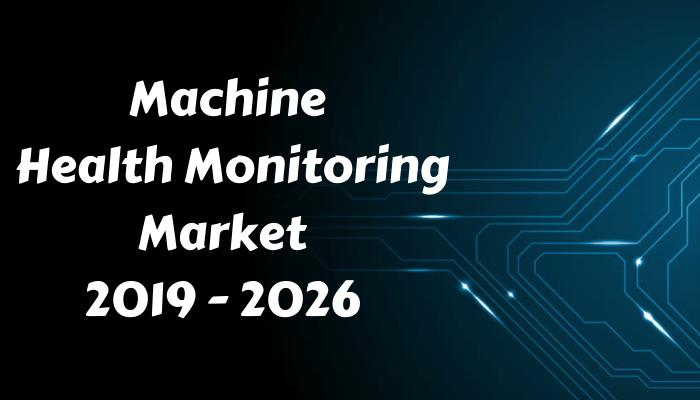 Machine Condition Monitoring System Market Forecast by 2030: