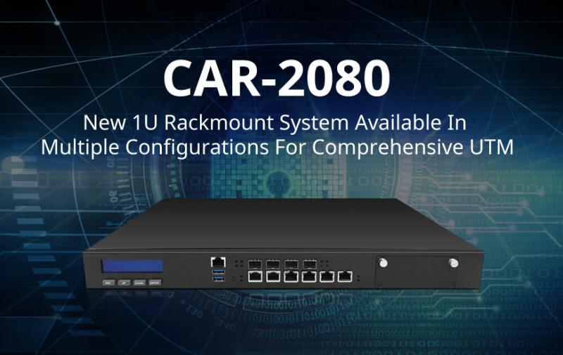 CASwell Releases Versatile CAR-2080 Network Security Appliance With Up To 18 GbE Ports