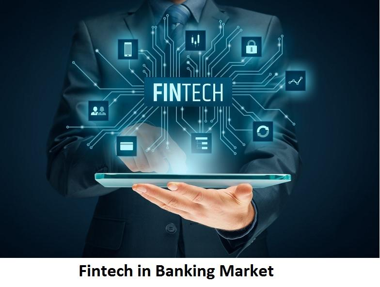 Fintech in Banking Market to See Exponential Growth by 2028 |