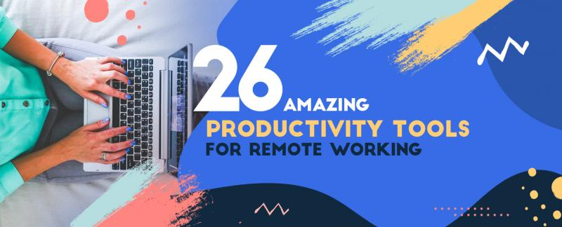 Learn about 26 remote working tools that ensure seamless and productive communication and collaborations.