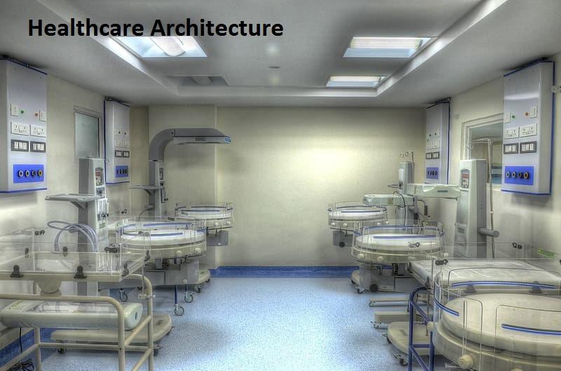 Healthcare Architecture Market