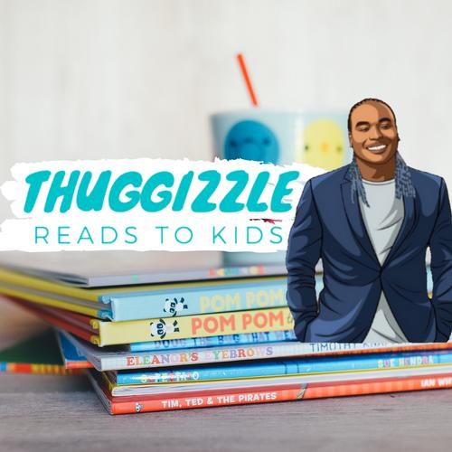 Thuggizzle Cares, kids story time, read along