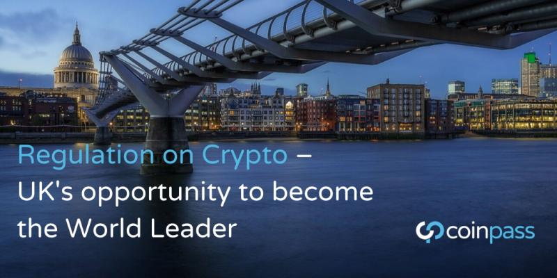 Regulation on Crypto ? UK's opportunity to become the World Leader