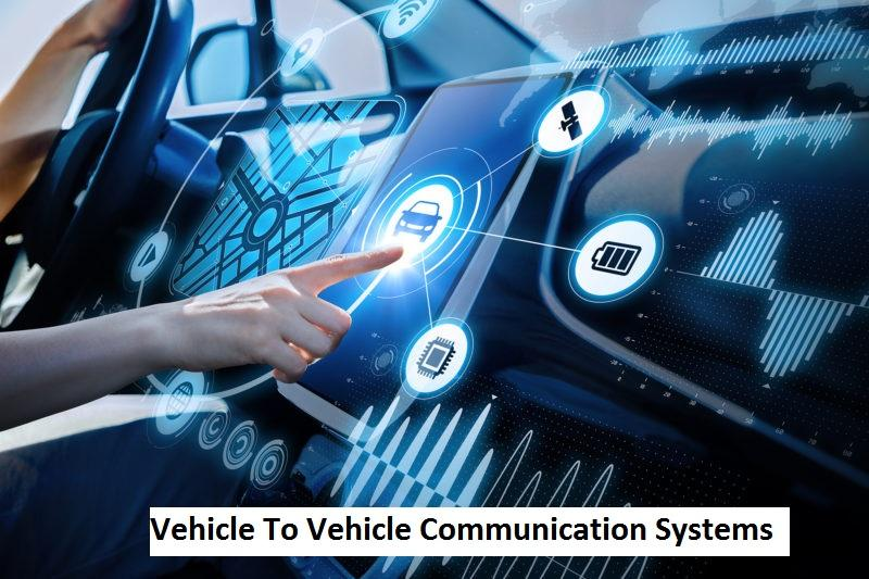 Vehicle To Vehicle Communication Systems Market