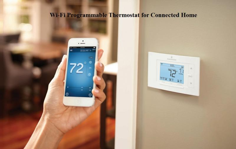 Wi-Fi Programmable Thermostat for Connected Home Market