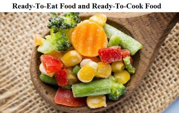 Ready-To-Eat Food and Ready-To-Cook Food Market