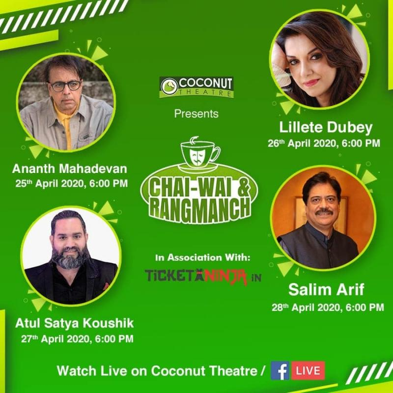 Coconut Theatre connects the World Theatre through  ?Chai-Wai and Rangmanch - 2020? ? The Show must go on!