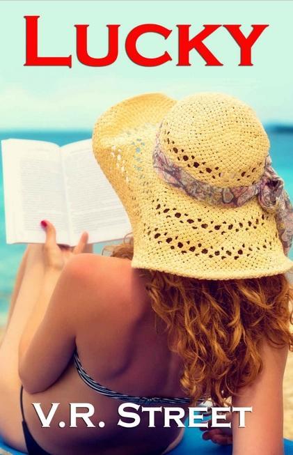 Lucky: An Addictive Chick Lit Novel By V. R. Street