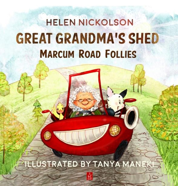 New Book by Helen Nickolson - Great Grandma's Shed: Marcum Road