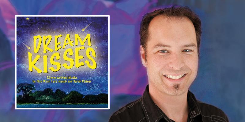 Dream Kisses - The successful german lullabies by Nico Bizer are finally available in english.