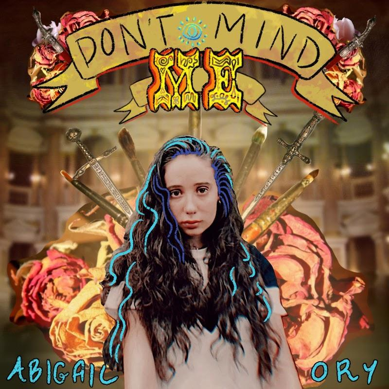 "Singer/Songwriter Abigail Ory Releases Debut EP, ""Don't Mind"