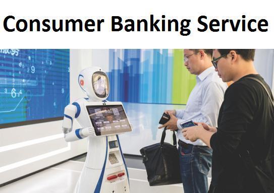 Consumer Banking Service Market Next Big Thing | Major Giants