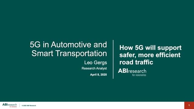 Global 5G in Automotive and Smart Transportation Market