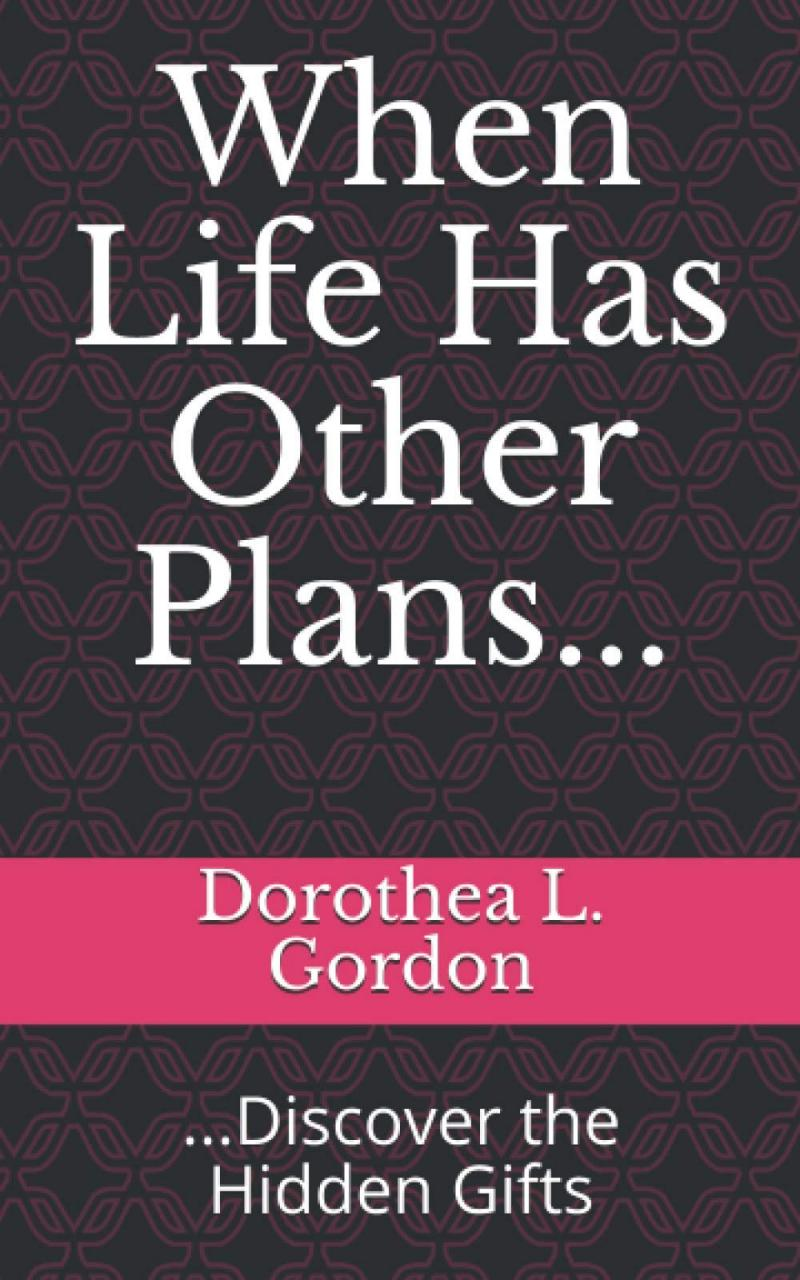 Inspirational Memoir: 'When Life Has Other Plans… Discover